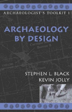 Archaeology by Design (Paperback)
