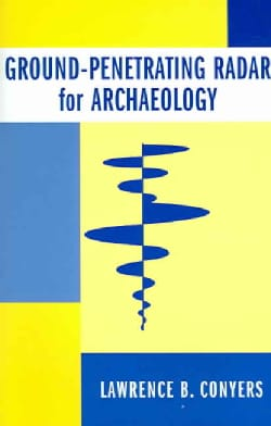 Ground-Penetrating Radar For Archaeology (Paperback)