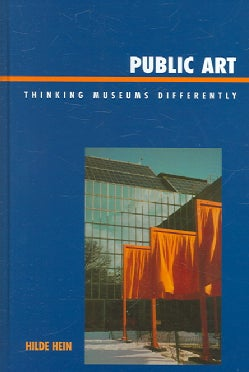 Public Art: Thinking Museums Differently (Hardcover)