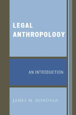 Legal Anthropology: An Introduction (Paperback)