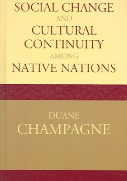 Social Change And Cultural Continuity Among Native Nations (Hardcover)
