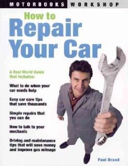 How to Repair Your Car (Paperback)