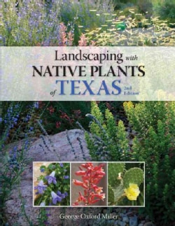 Landscaping With Native Plants of Texas (Paperback)