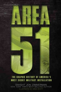 Area 51: The Graphic History of America's Most Secret Military Installation (Paperback)