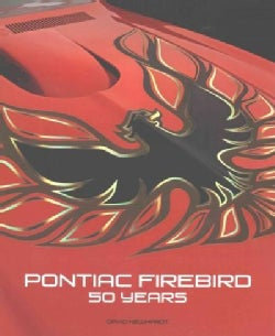 Pontiac Firebird: 50 Years (Hardcover)