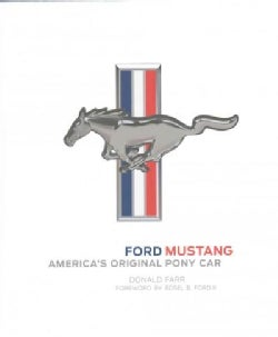 Ford Mustang: America's Original Pony Car (Hardcover)