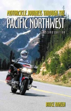 Motorcycle Journeys Through the Pacific Northwest (Paperback)