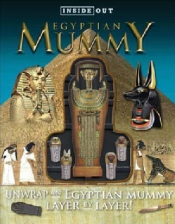Egyptian Mummy: Unwrap an Egyptian Mummy Layer by Layer! (Hardcover)