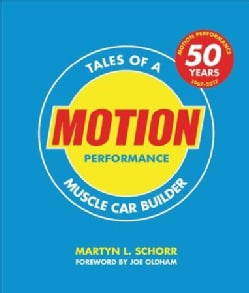 Motion Performance: Tales of a Muscle Car Builder (Paperback)