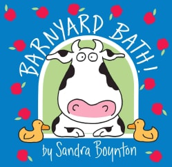 Barnyard Bath! (Bath book)