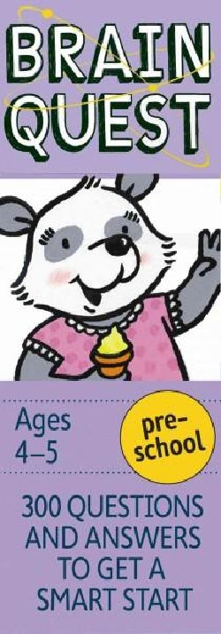 Brain Quest Preschool: 300 Questions and Answers to Get a Smart Start (Cards)