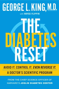 The Diabetes Reset: Avoid It. Control It. Even Reverse It: A Doctor's Scientific Program (Hardcover)