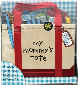 My Mommy's Tote (Hardcover)