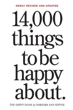 14,000 Things to Be Happy About: The Happy Book (Paperback)