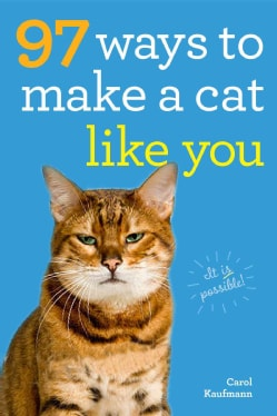 97 Ways to Make a Cat Like You (Paperback)