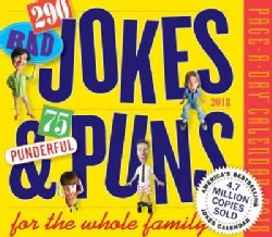 290 Bad Jokes & 75 Punderful Puns 2018 Calendar (Calendar)