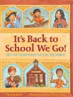 It's Back to School We Go!: First Day Stories from Around the World (Hardcover)