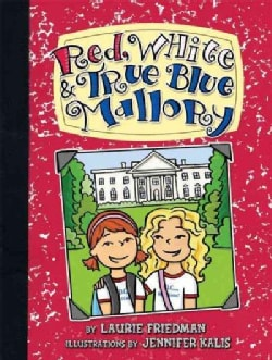 Red, White & True Blue Mallory (Paperback)