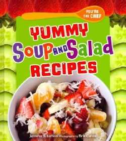 Yummy Soup and Salad Recipes (Hardcover)