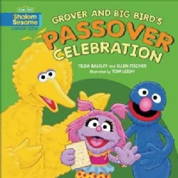 Grover and Big Bird's Passover Celebration (Hardcover)