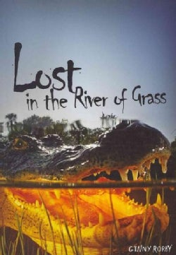 Lost in the River of Grass (Paperback)