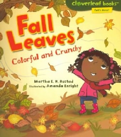 Fall Leaves: Colorful and Crunchy (Paperback)