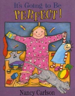 It's Going to Be Perfect! (Paperback)