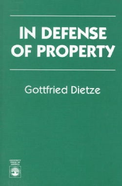 In Defense of Property (Paperback)
