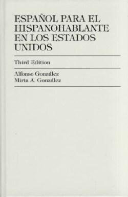 Espanol Para El Hispanohablante En Los Estados Unidos (Hardcover)