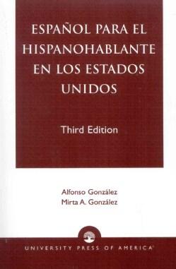 Espanol Para El Hispanohablante En Los Estados Unidos (Paperback)