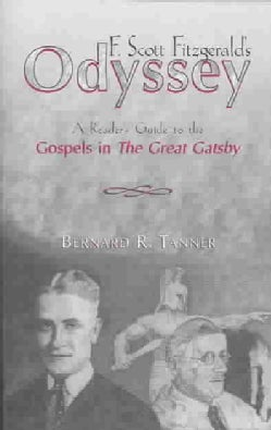 F. Scott Fitzgerald's Odyssey: A Reader's Guide to the Gospels in the Great Gatsby (Paperback)