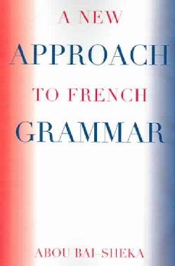 A New Approach to French Grammar (Paperback)