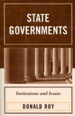 State Governments: Institutions And Issues (Paperback)