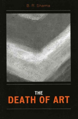 The Death of Art (Paperback)
