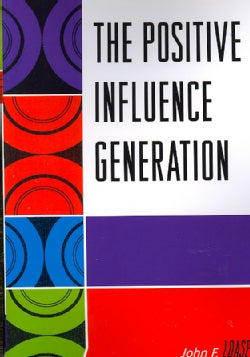 The Positive Influence Generation (Paperback)