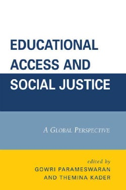 Educational Access and Social Justice: A Global Perspective (Paperback)