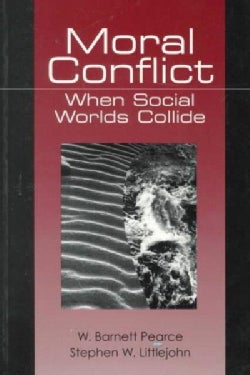 Moral Conflict: When Social Worlds Collide (Paperback)