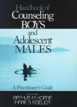 Handbook of Counseling Boys and Adolescent Males: A Practioner's Guide (Paperback)