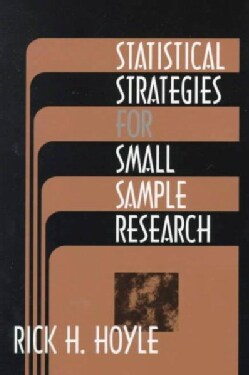 Statistical Strategies for Small Sample Research (Paperback)