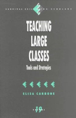 Teaching Large Classes: Tools and Strategies (Paperback)