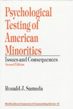 Psychological Testing of American Minorities: Issues and Consequences (Paperback)