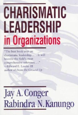 Charismatic Leadership in Organizations (Paperback)