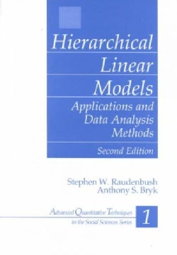Hierarchical Linear Models: Applications and Data Analysis Methods (Hardcover)