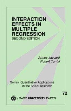 Interaction Effects in Multiple Regression (Paperback)