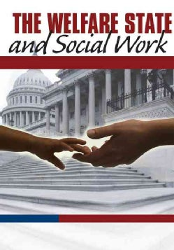 The Welfare State And Social Work: Pursuing Social Justice (Paperback)