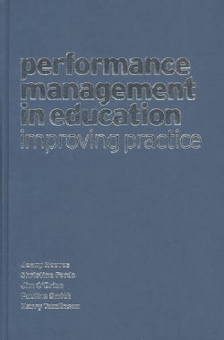 Performance Management in Education: Improving Practice (Hardcover)