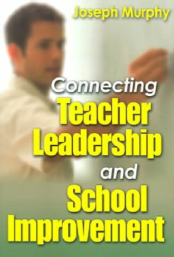 Connecting Teacher Leadership And School Improvement (Paperback)