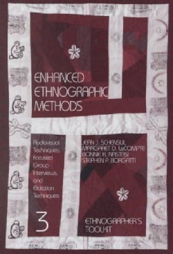 Enhanced Ethnographic Methods: Audiovisual Techniques, Focused Group Interviews, and Elicitation (Paperback)