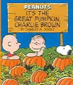 It's The Great Pumpkin Charlie Brown (Hardcover)