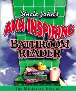 Uncle John's Ahh-inspiring Bathroom Reader (Hardcover)